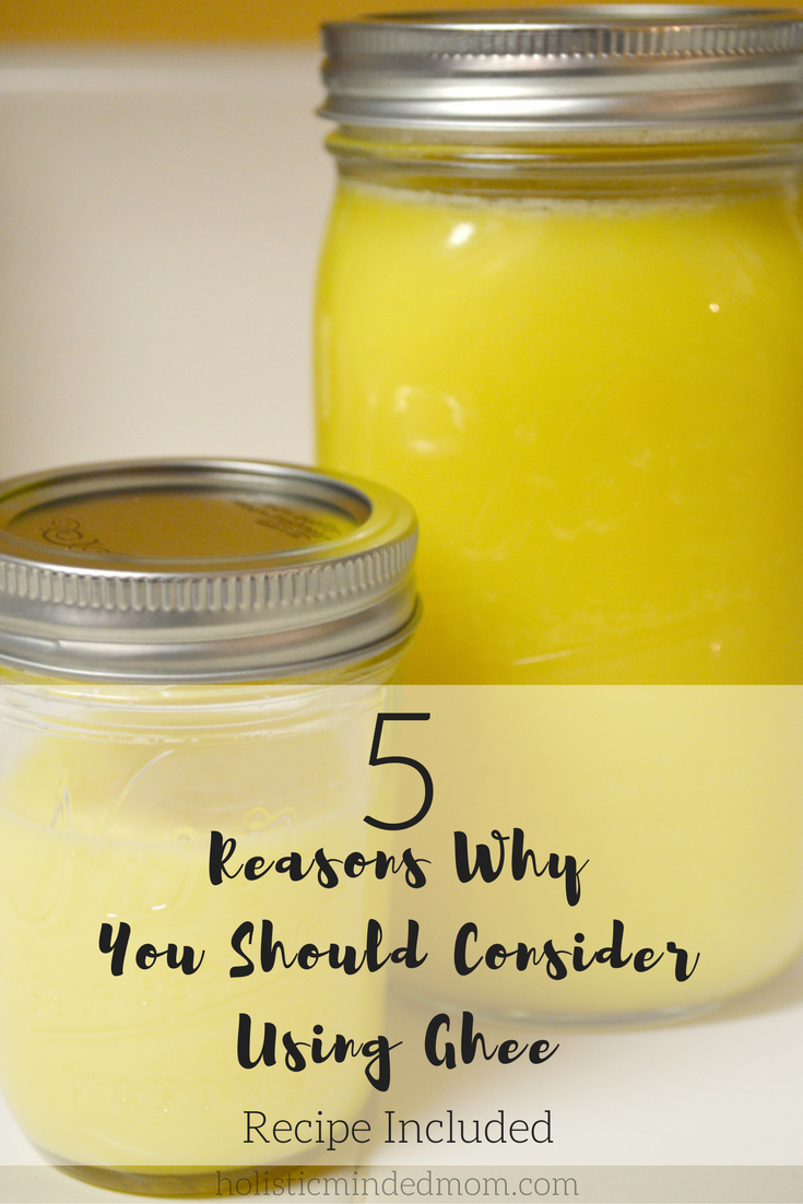 5 Reasons Why You Should Consider Using Ghee